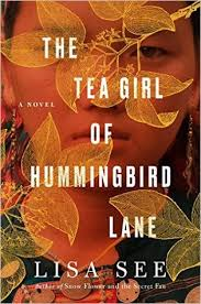 Tea Girl of Hummingbird Lane Lisa See