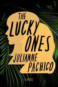 The Lucky Ones Julianne Pachico